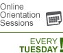 Online Orientation Sessions every Tuesday